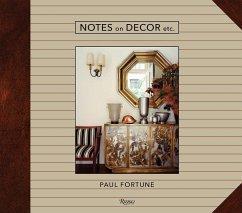 Notes on Decor, Etc. - Fortune, Paul