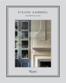 Steven Gambrel: Perspective
