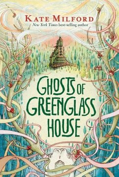 Ghosts of Greenglass House - Milford, Kate