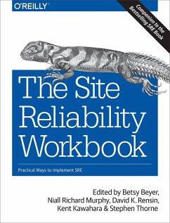 The Site Reliability Workbook - Beyer, Betsy; Murphy, Niall Richard; Rensin, David