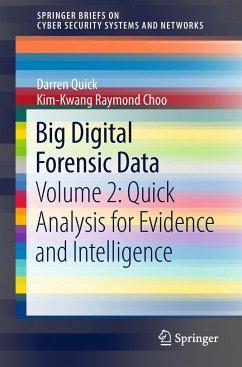 Big Digital Forensic Data: Volume 2: Quick Anal...
