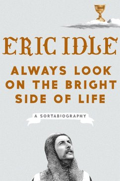 Always Look on the Bright Side of Life - Idle, Eric