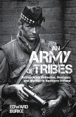 An Army of Tribes: British Army Cohesion, Deviancy and Murder in Northern Ireland