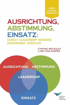 Direction, Alignment, Commitment: : Achieving Better Results Through Leadership (German)
