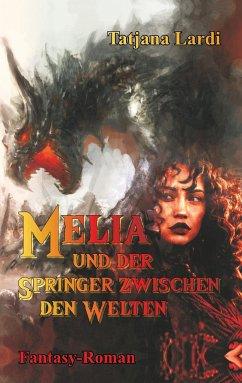 Melia und der Springer zwischen den Welten