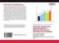 Gestión Sanitaria, Implantación y Desarrollo de un Sistema de Calidad