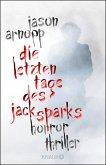 Die letzten Tage des Jack Sparks (eBook, ePUB)