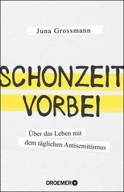 Schonzeit vorbei (eBook, ePUB) - Grossmann, Juna