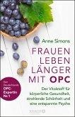 Frauen leben länger mit OPC (eBook, ePUB)