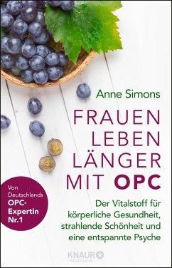 Frauen leben länger mit OPC (eBook, ePUB) - Simons, Anne