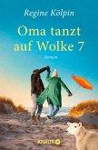 Oma tanzt auf Wolke 7 (eBook, ePUB)