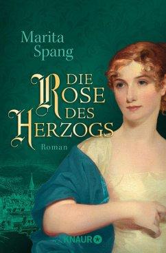 Die Rose des Herzogs (eBook, ePUB) - Spang, Marita