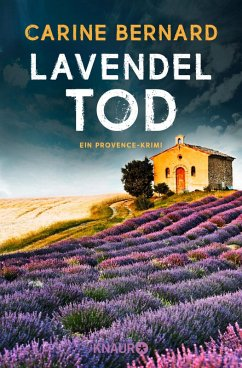 Lavendel-Tod / Lavendel-Morde Bd.1 (eBook, ePUB) - Bernard, Carine