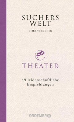 Suchers Welt: Theater (eBook, ePUB) - Sucher, C. Bernd