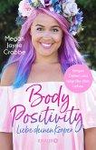 Body Positivity - Liebe deinen Körper (eBook, ePUB)