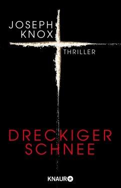 Dreckiger Schnee / Aidan Waits ermittelt Bd.1 (eBook, ePUB) - Knox, Joseph