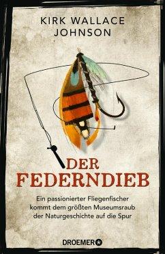 Der Federndieb (eBook, ePUB) - Johnson, Kirk Wallace