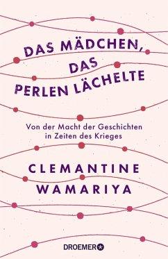 Das Mädchen, das Perlen lächelte (eBook, ePUB) - Wamariya, Clemantine