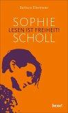Sophie Scholl - Lesen ist Freiheit (eBook, ePUB)