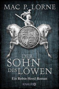 Der Sohn des Löwen / Robin Hood Bd.5 (eBook, ePUB) - Lorne, Mac P.