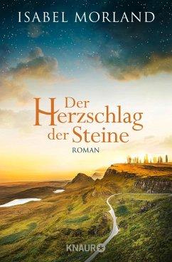 Der Herzschlag der Steine (eBook, ePUB) - Morland, Isabel