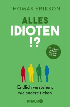 Alles Idioten!? (eBook, ePUB) - Erikson, Thomas