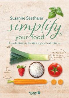 Simplify your food (eBook, ePUB)