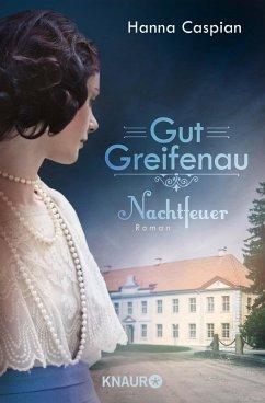 Nachtfeuer / Gut Greifenau Bd.2 (eBook, ePUB) - Caspian, Hanna