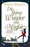 Die kleinen Wunder von Mayfair (eBook, ePUB)
