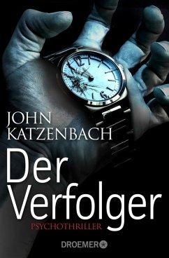 Der Verfolger / Dr. Frederick Starks Bd.2 (eBook, ePUB) - Katzenbach, John