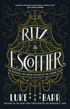 Ritz and Escoffier (eBook, ePUB) - Barr, Luke