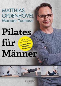 Pilates für Männer (eBook, ePUB) - Younossi, Mariam; Opdenhövel, Matthias