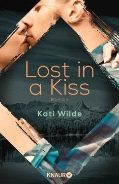 Lost in a Kiss (eBook, ePUB) - Wilde, Kati