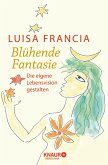 Blühende Fantasie (eBook, ePUB)