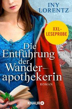 XXL-Leseprobe: Die Entführung der Wanderapothekerin / Wanderapothekerin Bd.3 (eBook, ePUB) - Lorentz, Iny