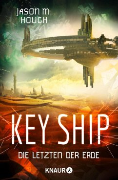 Key Ship / Dire-Earth-Trilogie Bd.3 (eBook, ePUB) - Hough, Jason M.