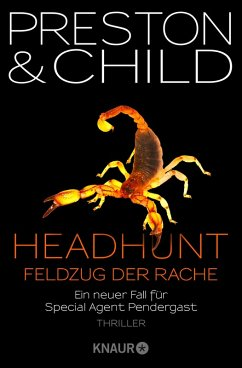 Headhunt - Feldzug der Rache / Pendergast Bd.17 (eBook, ePUB) - Preston, Douglas; Child, Lincoln