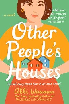 Other People's Houses (eBook, ePUB) - Waxman, Abbi