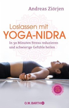 Loslassen mit Yoga-Nidra (eBook, ePUB) - Ziörjen, Andreas