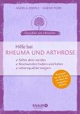 Hilfe bei Rheuma und Arthrose (eBook, ePUB)