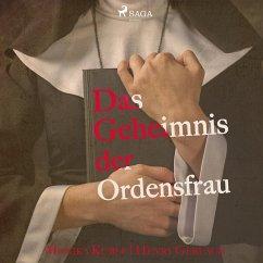Das Geheimnis der Ordensfrau (Ungekürzt) (MP3-Download) - Küble, Monika; Gerlach, Henry