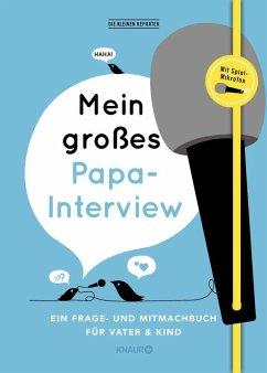 Mein großes Papa-Interview - Vliet, Elma van