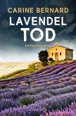 Lavendel-Tod / Lavendel-Morde Bd.1