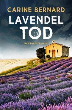 Lavendel-Tod / Lavendel-Morde Bd.1 - Bernard, Carine