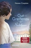 Nachtfeuer / Gut Greifenau Bd.2