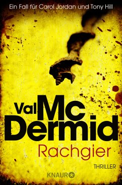 Rachgier / Tony Hill & Carol Jordan Bd.10 - McDermid, Val