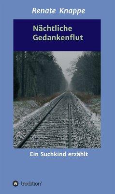 Nächtliche Gedankenflut (eBook, ePUB) - Knappe, Renate
