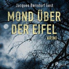 Mond über der Eifel - Kriminalroman aus der Eif...