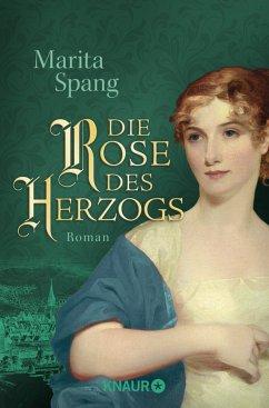 Die Rose des Herzogs - Spang, Marita