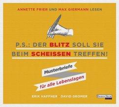 PS: Der Blitz soll Sie beim Scheißen treffen, 1 Audio-CD (Mängelexemplar) - Haffner, Erik; Gromer, David